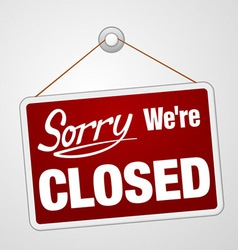 We Are Closed Sign vector image