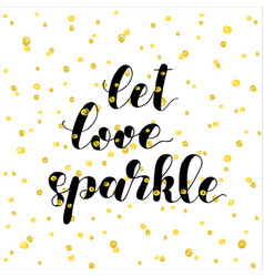 let love sparkle brush lettering vector image