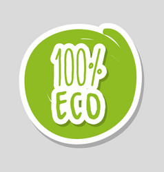 One hundred percent with eco food vector