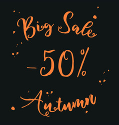 orange calligraphic inscription 50 percent a big vector image