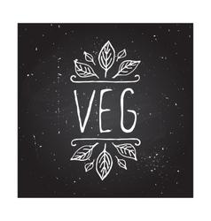 Veg product label on chalkboard vector