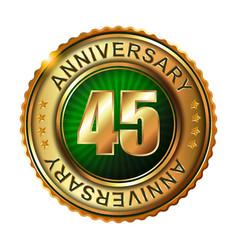 45 years anniversary golden label vector image