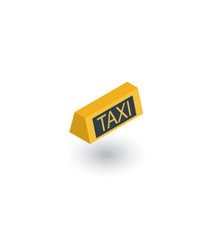 taxi lamp isometric flat icon 3d vector image