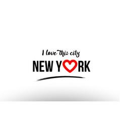 new york city name love heart visit tourism logo vector image