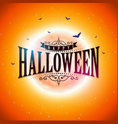 happy halloween with typography vector image