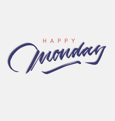 happy monday vintage hand lettering vector image
