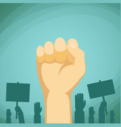 Raised hand with fist demonstration and protest vector