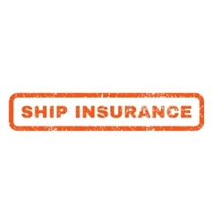 Ship Insurance Rubber Stamp vector image