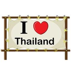 I love Thailand sign vector