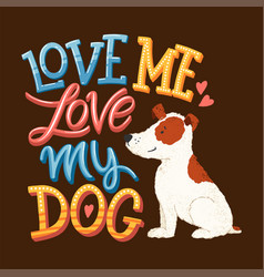 love my dog lettering 01 vector image