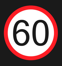 Maximum speed limit 60 sign flat icon vector