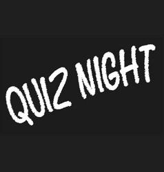 quiz night blackboard vector image
