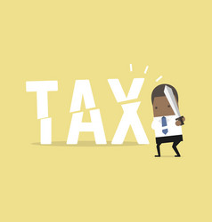 African businessman cut tax with sword vector