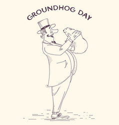 Groundhog day holiday hand drawn gentleman and vector