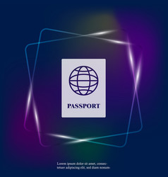 International passport neon light layers grouped vector