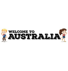 Australian boy and girl by the welcome sign vector image