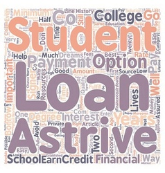 Astrive Student Loans text background wordcloud vector