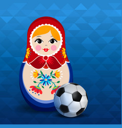 Russian sport event poster of doll and soccer ball vector