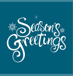 Seasons greetings text vector