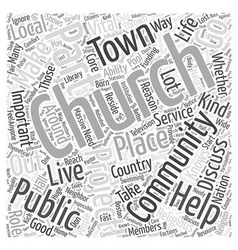 The Church as Good Neighbor Word Cloud Concept vector