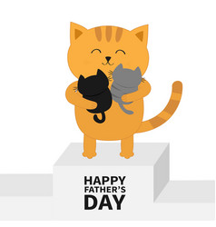 happy fathers day cat hugging bakitten kittens vector image