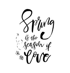 spring is the season of love - hand drawn vector image