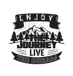 Business quote enjoy journey live dream vector