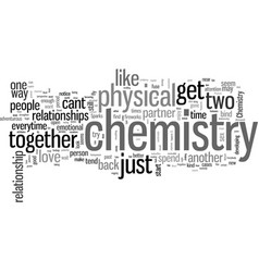 How to get the chemistry in your relationship back vector