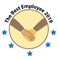best employee 2019 logo the best employee vector image