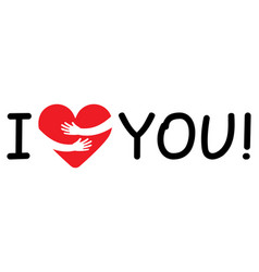 I love you symbol love in arms embracing vector