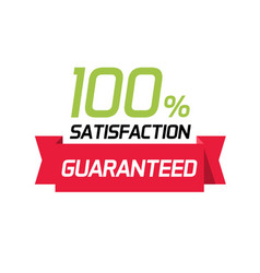 satisfaction guarantee 100 percent label or vector image