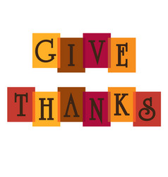 Give thanks typography graphic on colors vector