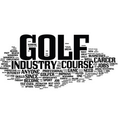 Golf course jobs provide great opportunities text vector