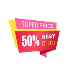 super price 50 off best offer label with info vector image