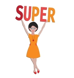 Girl with word Super for good mood Could be baner vector