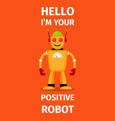 Positive robot orange poster vector