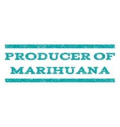 Producer Of Marihuana Watermark Stamp vector image
