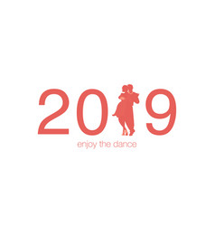 2019 enjoy the dance numbers of the year 2019 vector