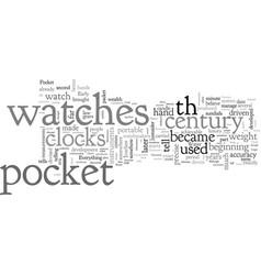 a brief history pocket watches vector image