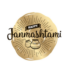 happy janmashtami festival typographic design vector image