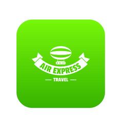 Tourism dirigible icon green vector