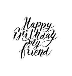Happy birthday friend hand drawn lettering vector