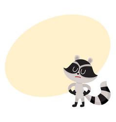 cute displeased sad raccoon character showing vector image