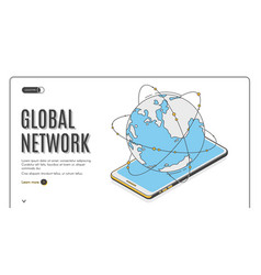 global network isometric landing page earth phone vector image