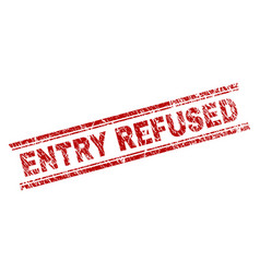 grunge textured entry refused stamp seal vector image