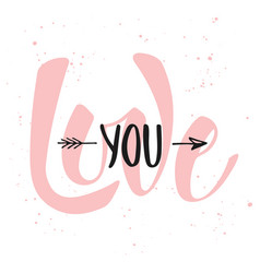 love you modern ink brush calligraphy handwritten vector image