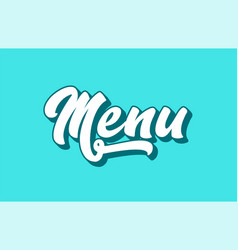 Menu hand written word text for typography design vector