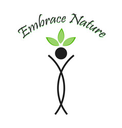 Embrace nature- the graphic portrays the need to s vector