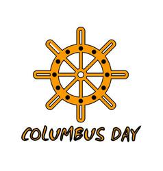 Happy columbus day celebrating columbus day vector