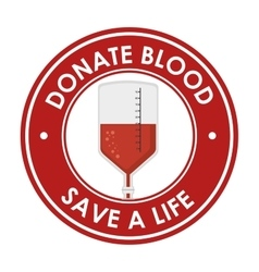 donate blood save a ilfe badge vector image
